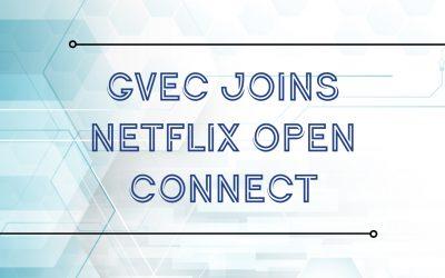 GVEC Joins Netflix Open Connect
