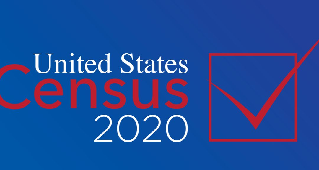 The 2020 Census: Every Person Counts