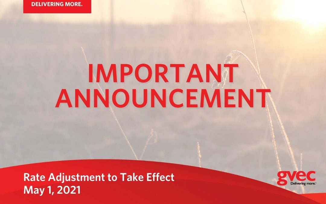 Rate Adjustment to Take Effect May 1, 2021