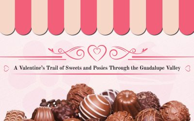 A Valentine's Trail of Sweets and Posies Through the Guadalupe Valley